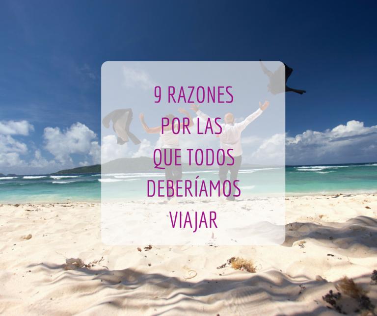 9 razones para viajar